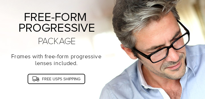 Free-form progressive Package - Frames with free-form progressive lenses included. Starting at $99