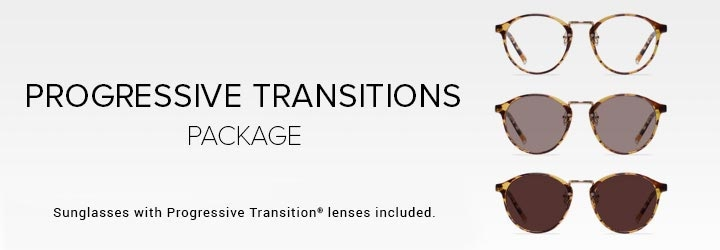 Sunglasses with Progressive Transitions® lenses included.