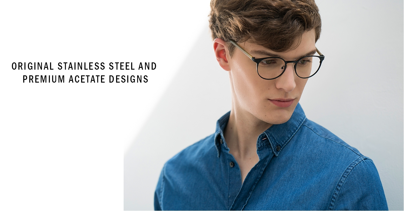Original stainless steel and premium acetate designs