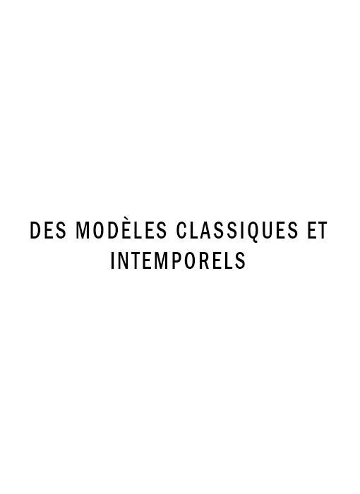 Des modèles classiques et intemporels