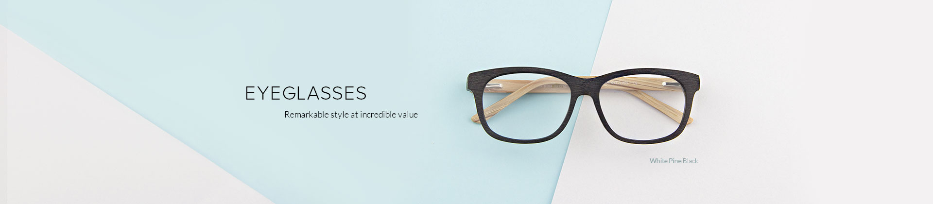 Eyeglasses - Perfect style,unbeatable value.