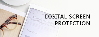 digital screen protection