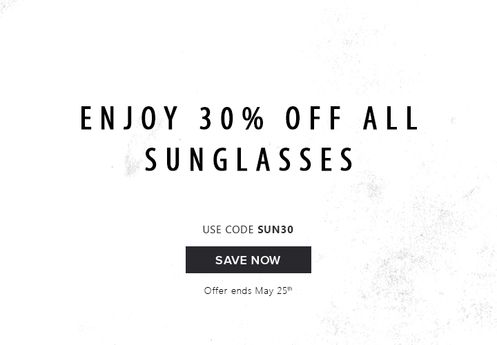 Enjoy 30% off all sunglasses