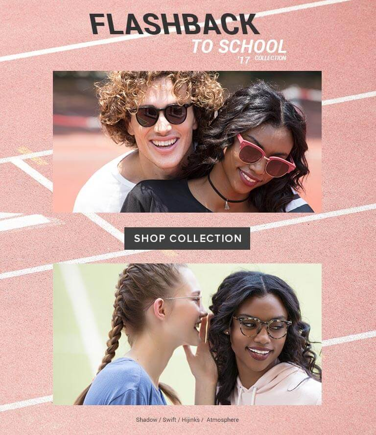 Flash back to school 17' collection Shop collection Shadow / Swift / Hijinks / Atmosphere